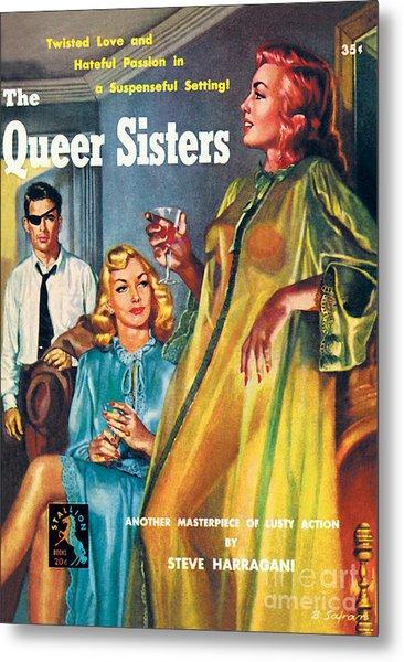 The Queer Sisters Metal Print