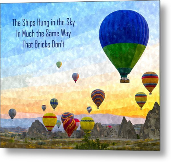 The Ships Hung In The Sky Metal Print