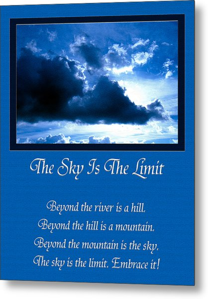 The Sky Is The Limit Metal Print