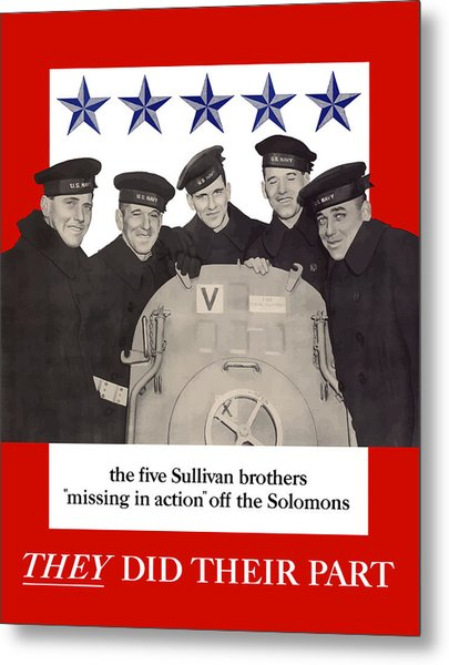 The Sullivan Brothers - They Did Their Part Metal Print