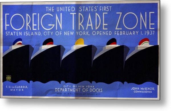 The United States' First Foreign Trade Zone - Vintage Poster Folded Metal Print