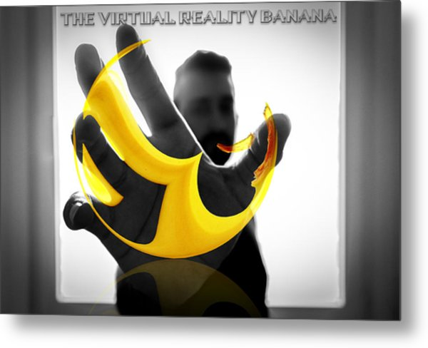 The Virtual Reality Banana Metal Print