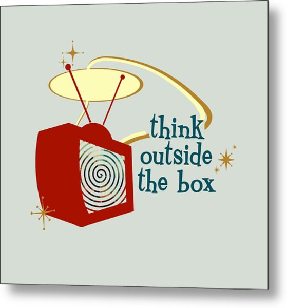 Think Outside The Box Metal Print