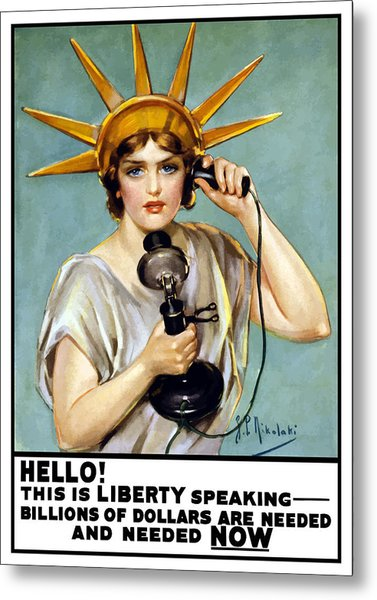 This Is Liberty Speaking - Ww1 Metal Print