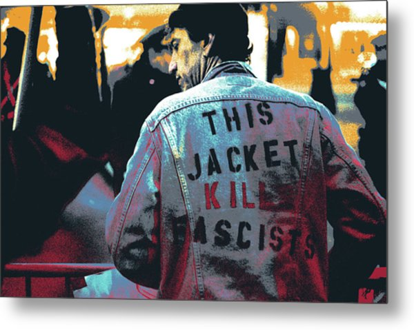 This Jacket Kills Fascists Metal Print