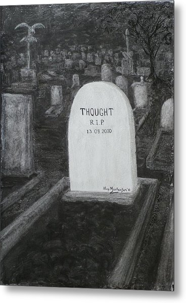 Thoughts  Silent As The Grave Metal Print by Alex Mortensen