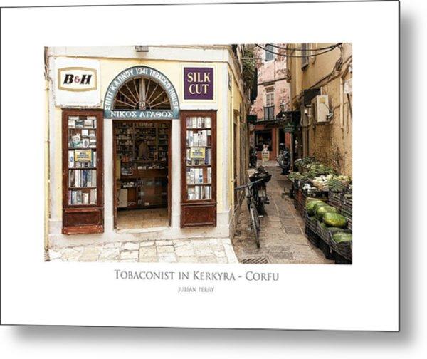 Metal Print featuring the digital art Tobaconist In Kerkyra - Corfu by Julian Perry