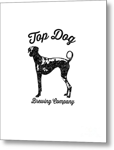 Metal Print featuring the drawing Top Dog Brewing Company Tee by Edward Fielding