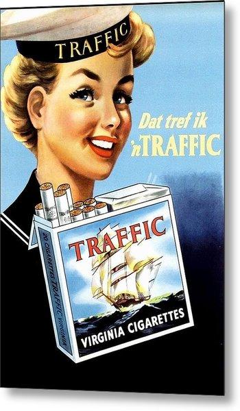 Traffic Cigarette Metal Print