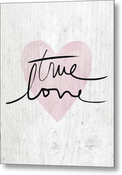 True Love Rustic- Art By Linda Woods Metal Print