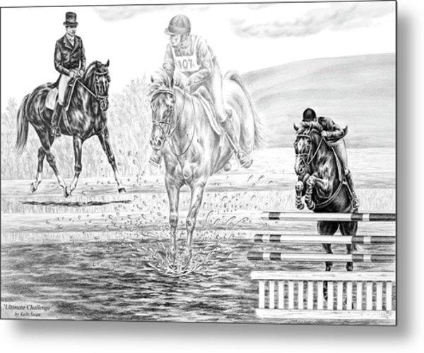 Ultimate Challenge - Eventing Horse Print Metal Print