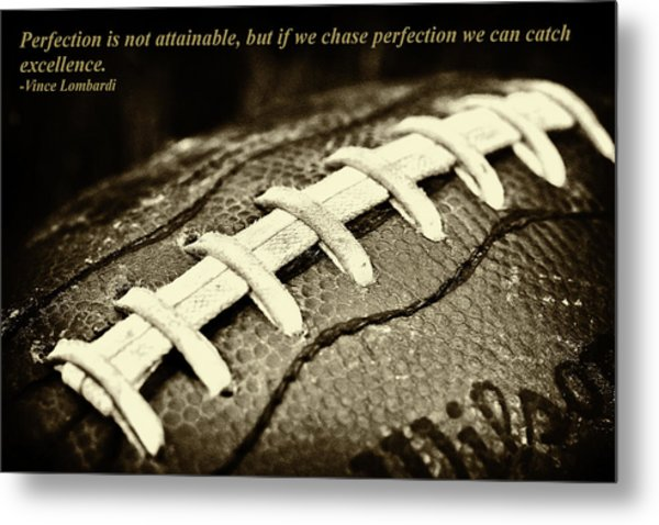 Vince Lombardi Perfection Quote Metal Print