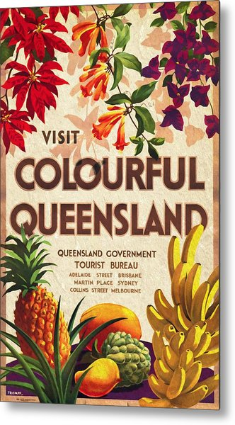 Visit Colorful Queensland - Vintage Poster Vintagelized Metal Print