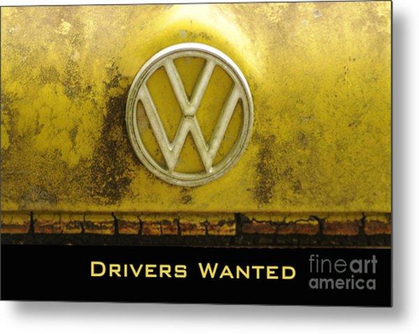 Vw Drivers Wanted Metal Print