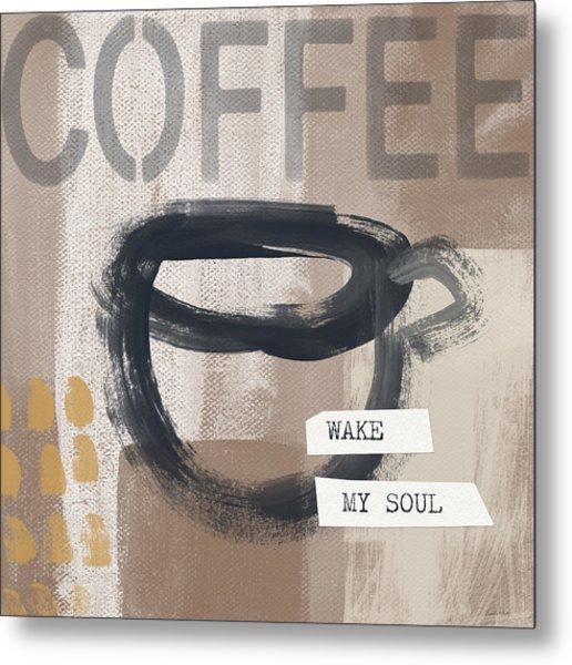 Wake My Soul- Art By Linda Woods Metal Print