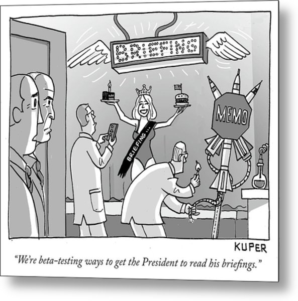 Ways To Get The President To Read His Briefings Metal Print
