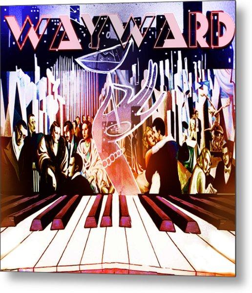 Wayward Metal Print