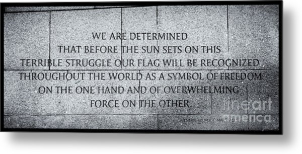 We Are Determined...... Metal Print