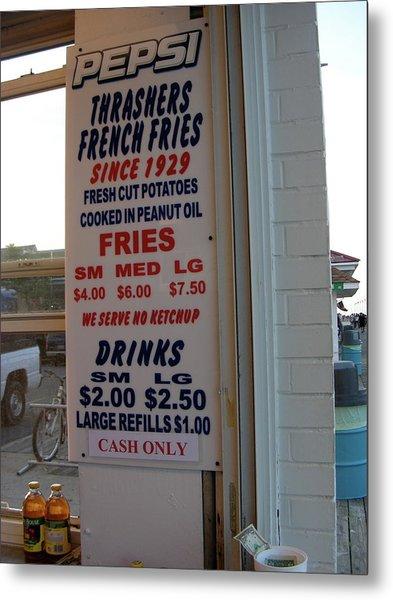 We Serve No Ketchup Metal Print