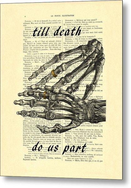 Wedding Gift, Till Death Do Us Part Metal Print