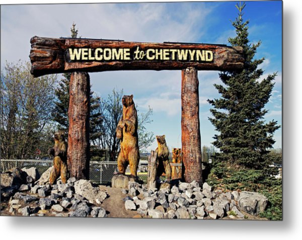 Welcome To Chetwynd Metal Print by Robert Braley