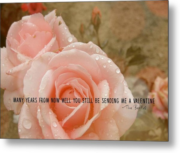 When I'm 64 Quote Metal Print by JAMART Photography