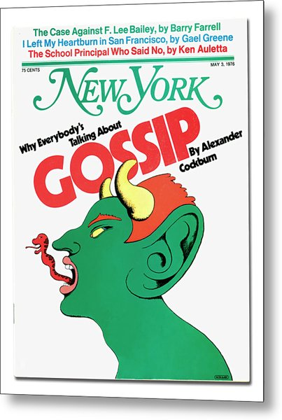 Metal Print featuring the mixed media Why Everybody Is Talking About Gossip by Milton Glaser