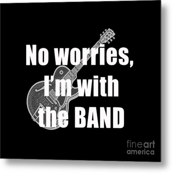 With The Band Tee Metal Print