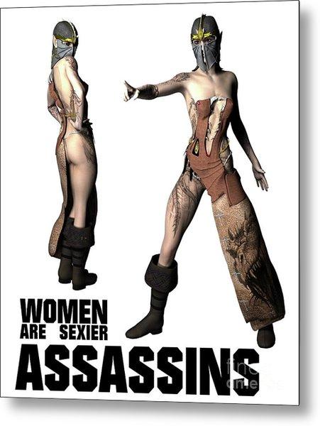 Women Are Sexier Assassins Metal Print