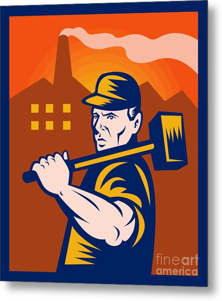 Worker With Sledgehammer Metal Print by Aloysius Patrimonio