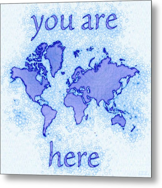 World Map Airy You Are Here In Blue And White Metal Print