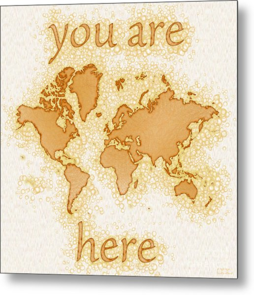 World Map Airy You Are Here In Brown And White  Metal Print