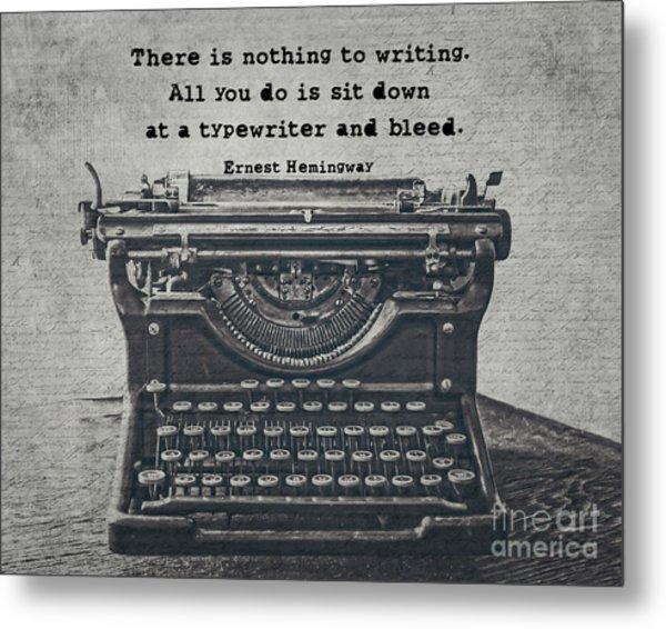 Writing According To Hemingway Metal Print