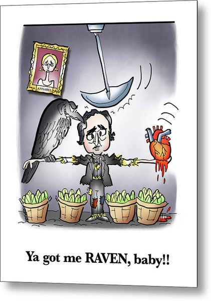 Metal Print featuring the digital art Ya Got Me Raven by Mark Armstrong