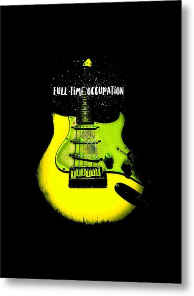 Metal Print featuring the photograph Yellow Guitar Full Time Occupation by Guitar Wacky