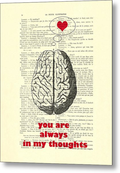 You Are Always In My Thoughts Metal Print