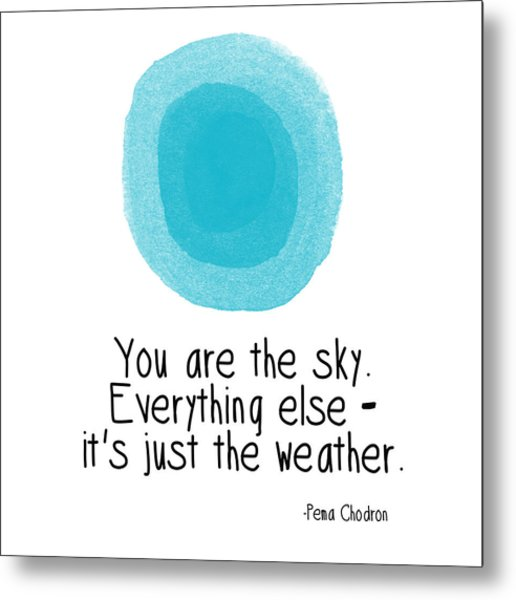You Are The Sky Metal Print