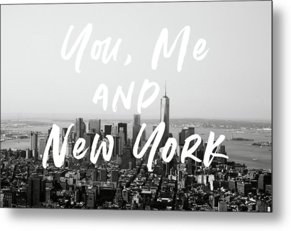 You Me And New York- Art By Linda Woods Metal Print