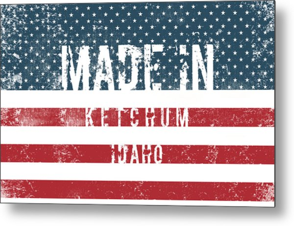 Made In Ketchum, Idaho Metal Print