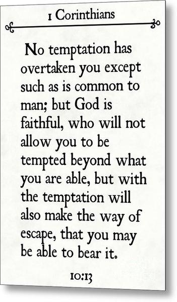 1 Corinthians 10 13- Inspirational Quotes Wall Art Collection Metal Print
