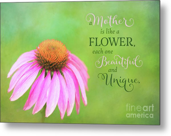 A Mother Is Lke A Flower Metal Print