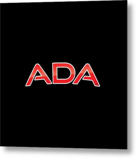 Ada Metal Print