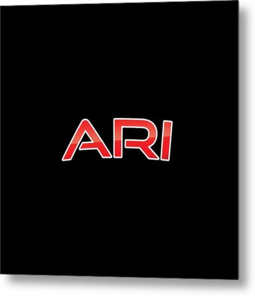 Ari Metal Print