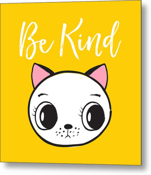 Be Kind - Baby Room Art Poster Print Metal Print