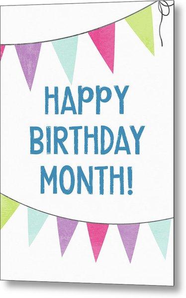 Birthday Month Flags- Art By Linda Woods Metal Print