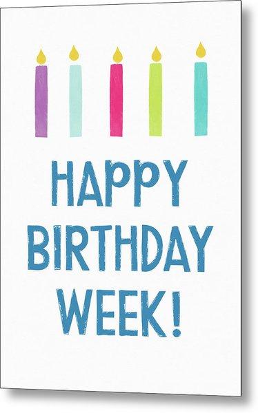 Birthday Week Candles- Art By Linda Woods Metal Print