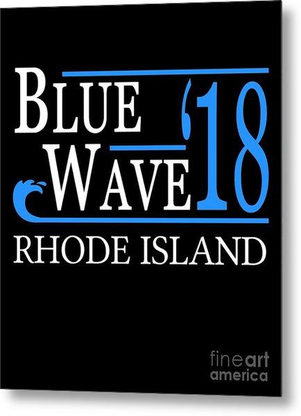 Blue Wave Rhode Island Vote Democrat 2018 Metal Print