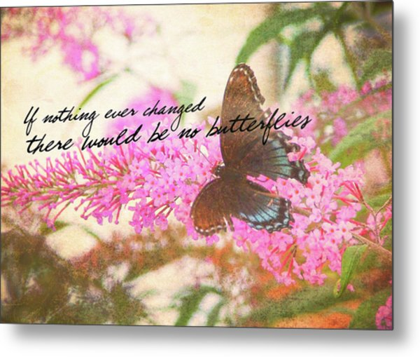 Butterfly Kisses Quote Metal Print
