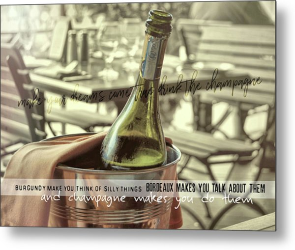 Chill To Taste Quote Metal Print by JAMART Photography