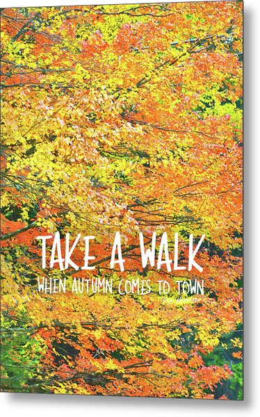 Colors Of Fall Quote Metal Print by JAMART Photography